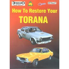HOWTO  RESTORE YOUR TORANA 9780959287899, , scaau_hi-res