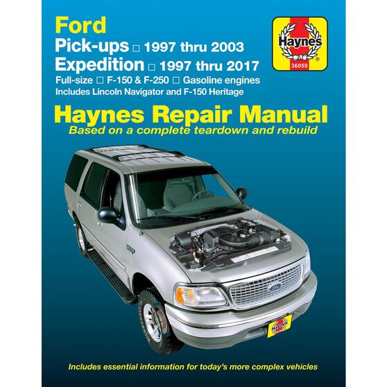 FORD PICK-UPS, EXPEDITION & LINCOLN NAVIGATOR COVERING 2WD & 4WD GAS F-150 (97-03), F-150 HERITAGE (04), F-250 (97-99), EXPEDITION (97-17), & LINCOLN NAVIGATOR (98-17) HAYNES REPAIR MANUAL, , scaau_hi-res