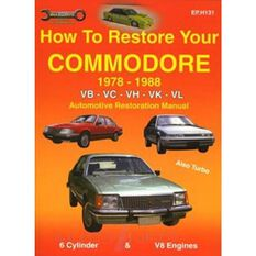 HOWTO  RESTORE YOUR COMMODORE VB VC VH VK VL 1978-88  9781876720131