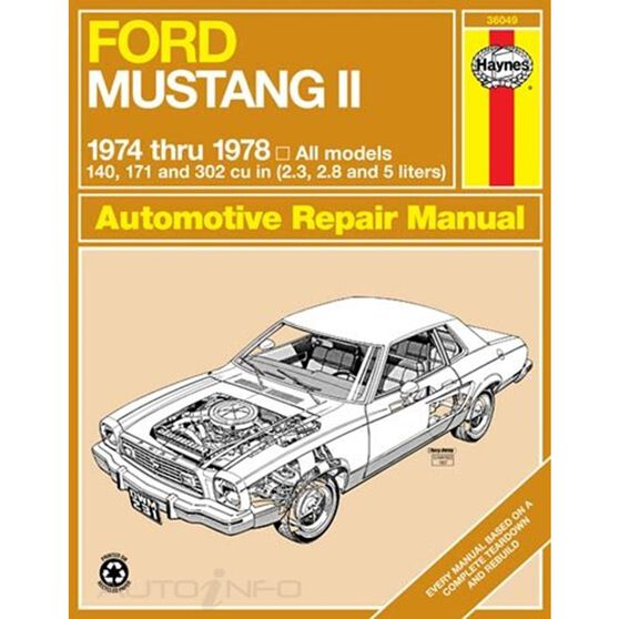 FORD MUSTANG II HAYNES REPAIR MANUAL FOR 1974 THRU 1978 COVERING 4-CYLINDER, V6 AND V8 ENGINES, , scaau_hi-res