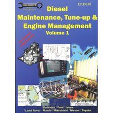 DIESEL MAINTENANCE  TUNE-UP & ENGINE MGMENT VOL1 9781876720056