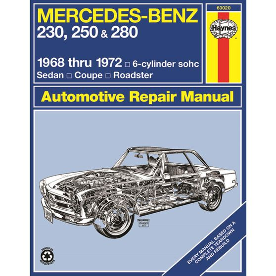 MERCEDES-BENZ 230, 250 & 280 HAYNES REPAIR MANUAL COVERING ALL 230, 250 & 280 MODELS WITH 6-CYLINDER ENGINE (1968 THRU 1972), , scaau_hi-res