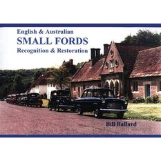ENG&AUST SMALL FORDS 1932-1962 RECOGNITION & RESTORATION 9781876720070