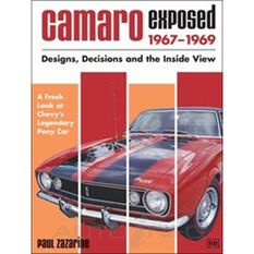 CAMARO EXPOSED DESIGNS  DECISIONS & THE INSIDE VIEW 1967-1969  9780837608761