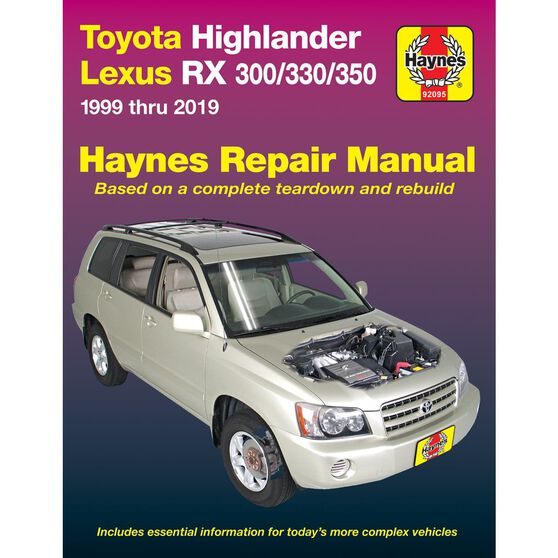 HAYNES REPAIR MANUAL FOR THE TOYOTA HIGHLANDER (2001 THRU 2014) AND LEXUS RX 300/330/350 (1999 THRU 2014) (DOES NOT INCLUDE INFORMATION SPECIFIC TO HYBRID MODELS), , scaau_hi-res