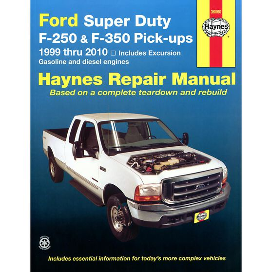 FORD SUPER DUTY PICK-UP AND EXCURSION HAYNES REPAIR MANUAL COVERING ALL FORD SUPER DUTY F-250 AND F-350 PICK-UPS AND EXCURSION MODELS FOR 1999 THRU 2010 (DOES NOT INCLUDE F-450 AND F-550 MODELS), , scaau_hi-res