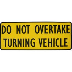 STICKER 300X125MM DO NOT  OVERTAKE TURNING VEHICLE, , scaau_hi-res