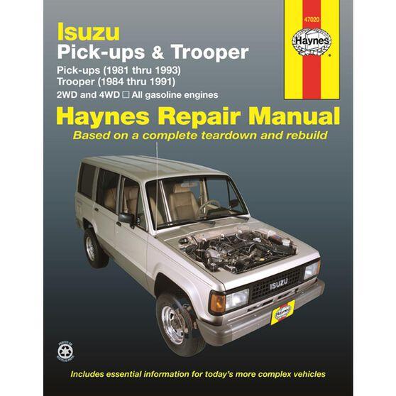 ISUZU PICK-UP, TROOPER AND TROOPER II HAYNES REPAIR MANUAL COVERING MODELS WITH GASOLINE ENGINES, PICK-UPS (1981 THRU 1993), TROOPER AND TROOPER II (1984 THRU 1991), , scaau_hi-res