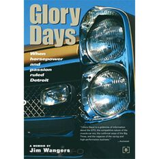 GLORY DAYS WHEN HORSEPOWER & PASSION RULED DETROIT 9780837602080, , scaau_hi-res
