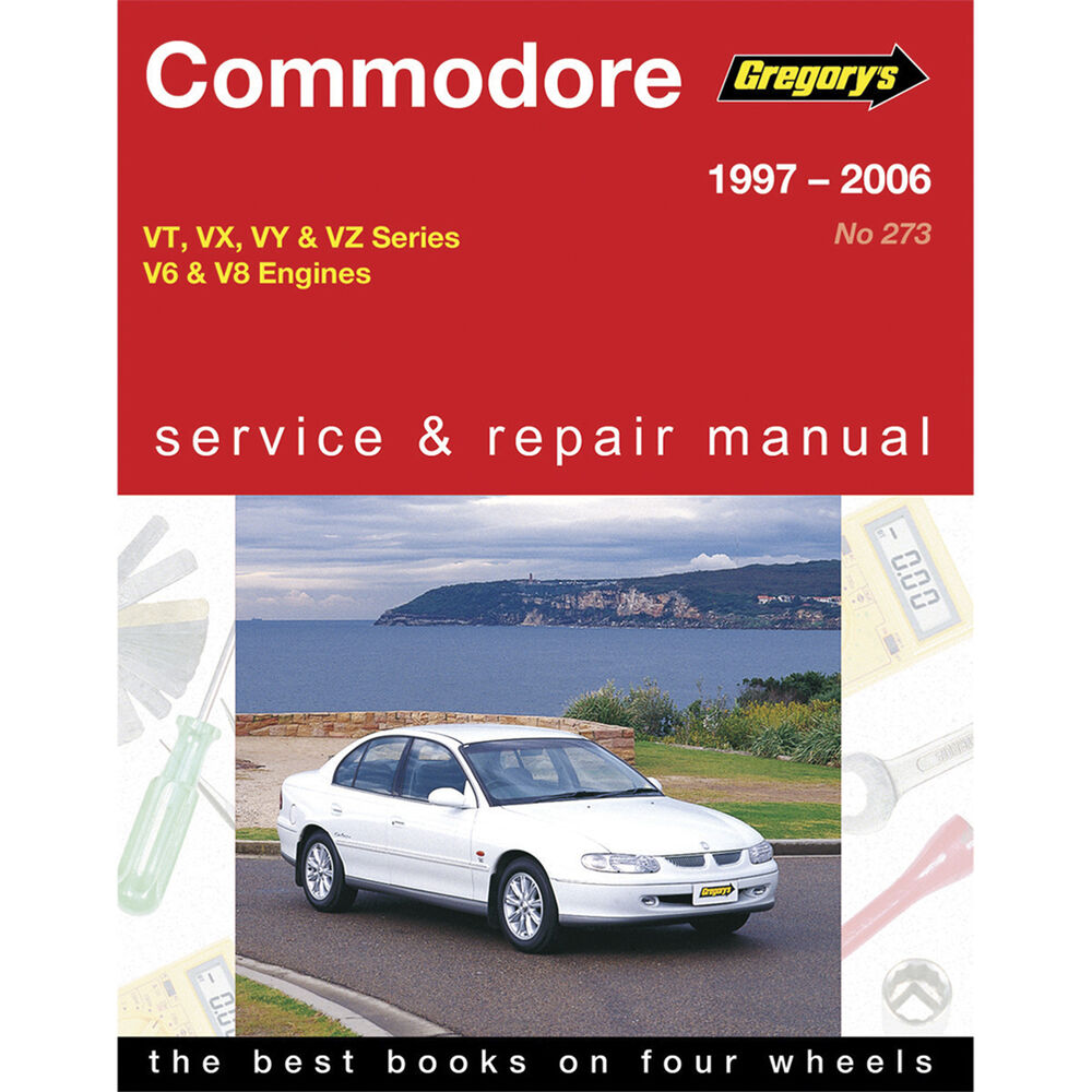 Gregory's Car Manual For Holden Commodore 1997-2006 - 273 | Supercheap Auto