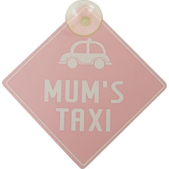 Mum's Taxi Car Sign, , scaau_hi-res