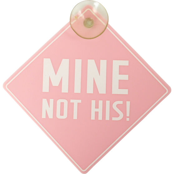 Mine Not His Car Sign, , scaau_hi-res