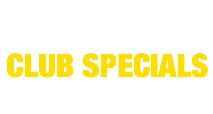 20 - 50% Off Club Exclusive Specials - In Store & Online